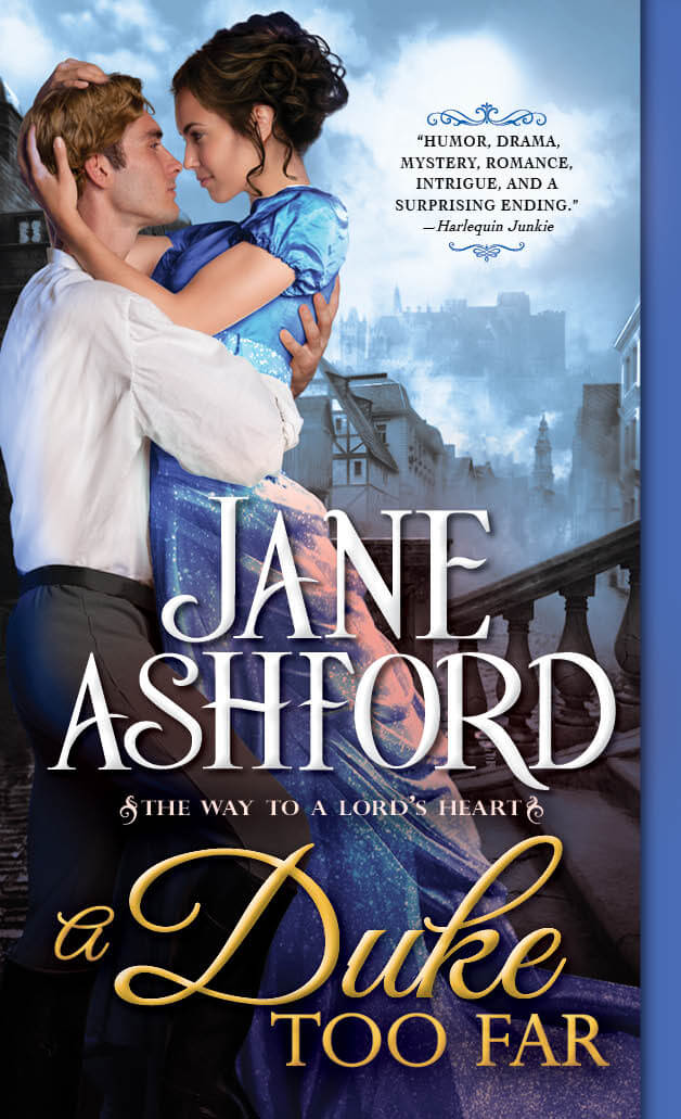 Duke Too Far by Jne Ashford
