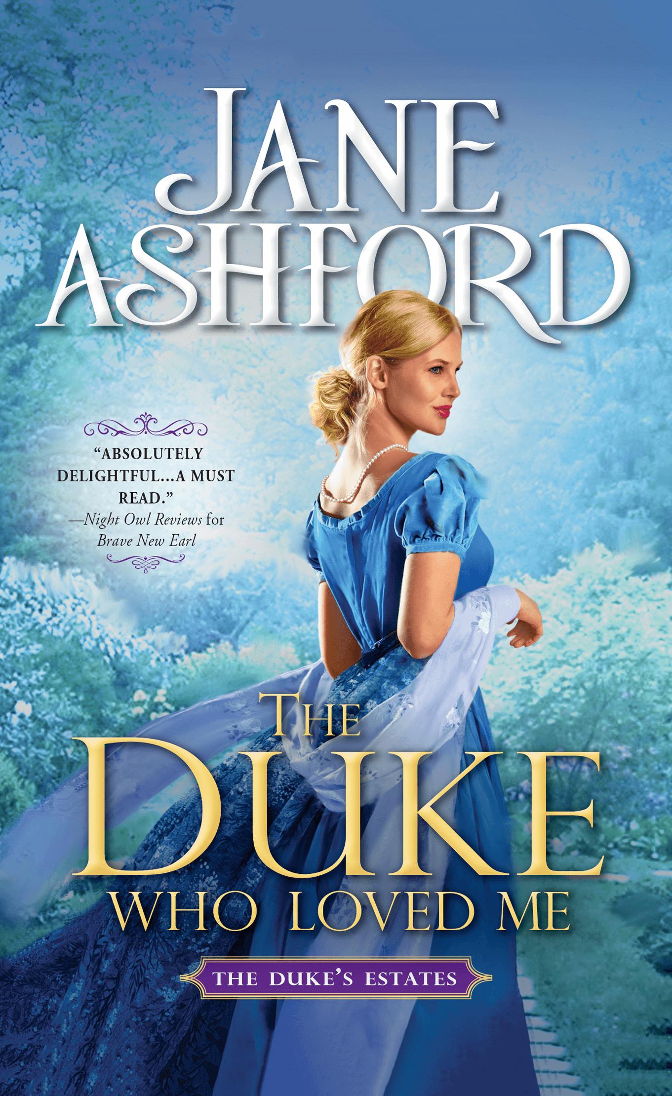 The Duke Who Loved Me by Jane Ashford